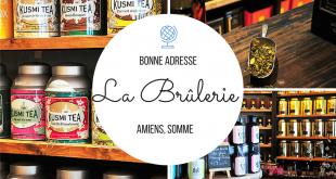 La Brûlerie, le paradis des amateurs de thé à Amiens